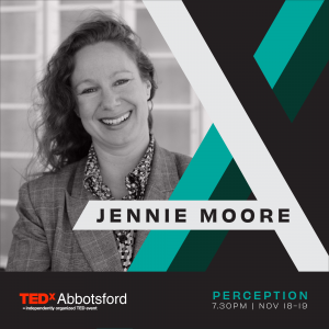 Promotional Image of Jennie Moore for TEDx Abbotsford Perception Event.