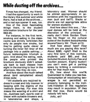 A frank and somewhat silly little piece on how restrictive it would have been to not be allowed to smoke in classrooms. The Link September 13, 1978, pg. 5.