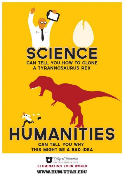 "] ""Science can tell you how to clone a tyrannosaurus rex and humanities can tell you why this might be a bad idea."" And the scientists at MIT assure their Library Director that cloning a tyrannosaurus rex is not actually possible."