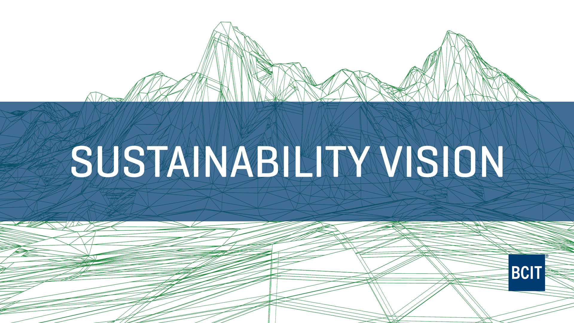 BCIT launches the Institute's first Sustainability Vision
